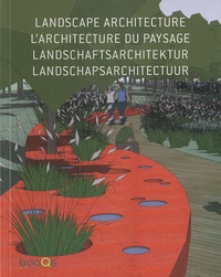 Alex Sanchez Vidiella - Landscape architecture - Edition en français-anglais-allemand-néerlandais.
