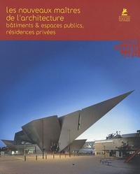 Alex Sanchez Vidiella - Les nouveaux maîtres de l'architecture - Bâtiments & espaces publics, résidences privées.