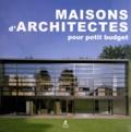 Alex Sanchez Vidiella - Maisons d'architectes pour petit budget.
