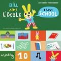 Alex Sanders et Pierrick Bisinski - Bill aime l'école.