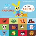 Alex Sanders et Pierrick Bisinski - Bill aime les animaux.