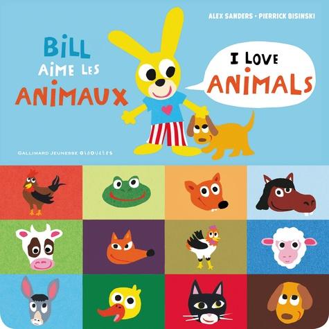Bill aime les animaux