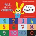 Alex Sanders et Pierrick Bisinski - Bill aime les chiffres.