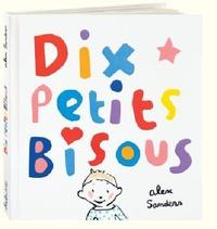 Alex Sanders - Dix petits bisous.