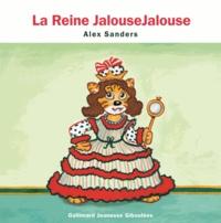 Alex Sanders - La reine JalouseJalouse.