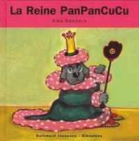 Alex Sanders - La reine Panpancucu.