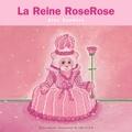 Alex Sanders - La Reine Roserose - Mini Rois et Reines.