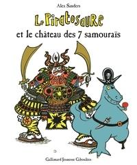 Alex Sanders - Le Piratosaure et le château des 7 samouraïs.