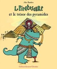 Alex Sanders - Le Piratosaure et le trésor des pyramides.