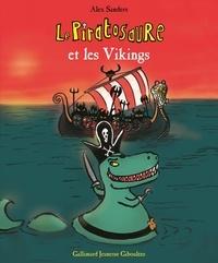 Alex Sanders - Le Piratosaure et les Vikings.