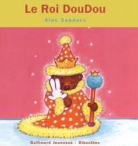 Alex Sanders - Le Roi DouDou.
