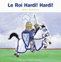 Alex Sanders - Le Roi Hardi ! Hardi !.