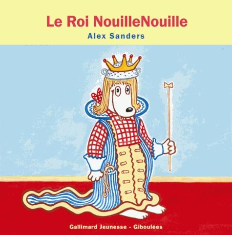 Alex Sanders - Le roi NouilleNouille.