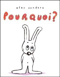 Alex Sanders - Pourquoi ?.