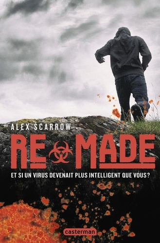 Alex Scarrow - Re- Tome 1 : Remade.