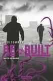 Alex Scarrow - Re- Tome 3 : Rebuilt.