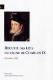 Alex Sorentino - Recueil des lois du règne de Charles IX - Décembre 1560.