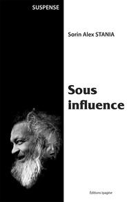 Alex stania Sorin - Sous influence.