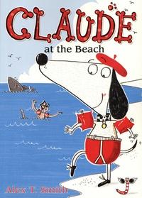 Alex T. Smith - Claude at the Beach.