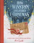 Alex T. Smith - How Winston Delivered Christmas.