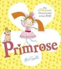 Alex T. Smith - Primrose.