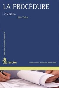 Alex Tallon - La procédure.