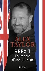 Téléchargement de livres audio ipod Brexit, l'autopsie d'une illustion