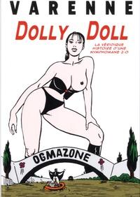Alex Varenne - Dolly Doll - La véridique histoire d'une nymphomane 2.0.