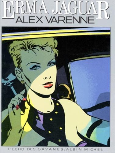 Alex Varenne - Erma Jaguar Tome 1 : .