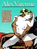 Alex Varenne - Erotic Opéra.
