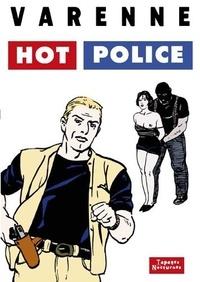 Alex Varenne - Hot police.