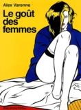 Alex Varenne - Le goût des femmes.