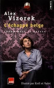 Alex Vizorek et Pierre Kroll - L'échappé belge.