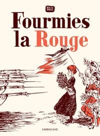 Alex W. Inker - Fourmies la rouge.