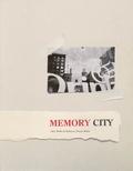 Alex Webb - Memory City.