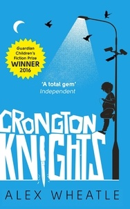 Alex Wheatle - Crongton Knights.