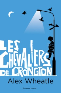 Alex Wheatle - Les chevaliers de Crongton.
