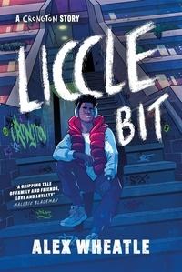 Alex Wheatle - Liccle Bit.