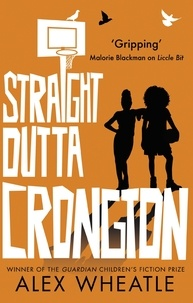 Alex Wheatle - Straight Outta Crongton.