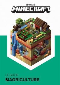 Alex Wiltshire et Sam Ross - Minecraft - Le guide officiel de l'agriculture.