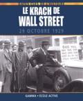 Alex Woolf - Le Krach de Wall Street - 29 octobre 1929.