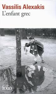 Alexakis Vassilis - L'enfant grec.
