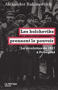Les bolcheviks prennent le pouvoir - La révolution de 1917 à Petrograd.pdf
