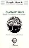 Alexander Alland - Le Larzac et après - L'étude d'un mouvement social innovateur.