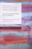 Alexander Anievas et Kamran Matin - Historical Sociology and World History - Uneven and Combined Development over the Longue Durée.