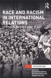 Alexander Anievas et Nivi Manchanda - Race and Racism in International Relations - Confronting the global colour line.