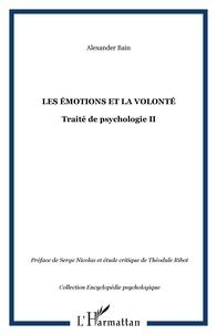 Alexander Bain - Les émotions et la volonté.