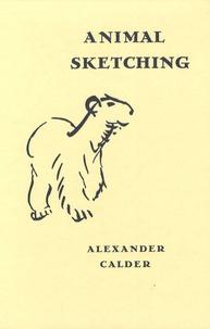 Alexander Calder - Animal Sketching.