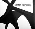 Alexander Calder - Calder nonspace.