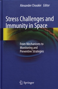 Ucareoutplacement.be Stress Challenges and Immunity in Space - From Mechanisms to Monitoring and Preventive Strategies Image